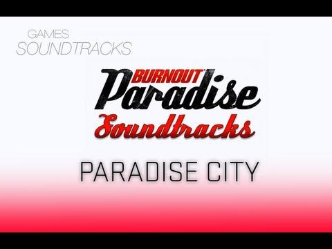 Burnout Paradise Soundtrack °27 Paradise City