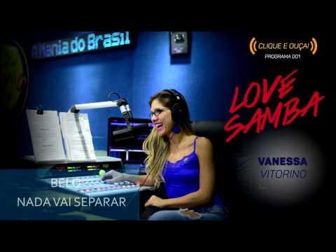 🔴 Radio Mania - Love Samba #Programa01
