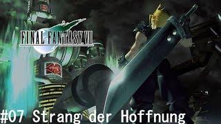 Final Fantasy VII - #07 Strang der Hoffnung