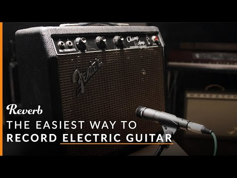 The Easiest Way to Record Your Electric Guitar (And Other Beginner Recording Tips) | Reverb