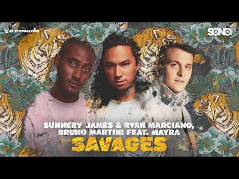 Sunnery James & Ryan Marciano, Bruno Martini feat  Mayra   Savages