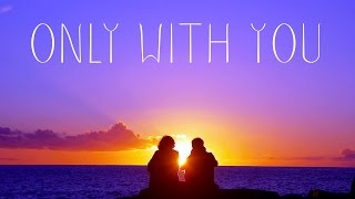 Módl - Only With You Mp3