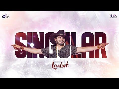 Loubet - Singular #SingularLoubet