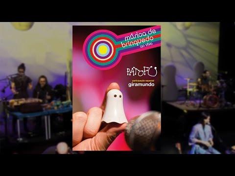Música de Brinquedo - Pato Fu -  DVD Música de Brinquedo ao Vivo (Completo)
