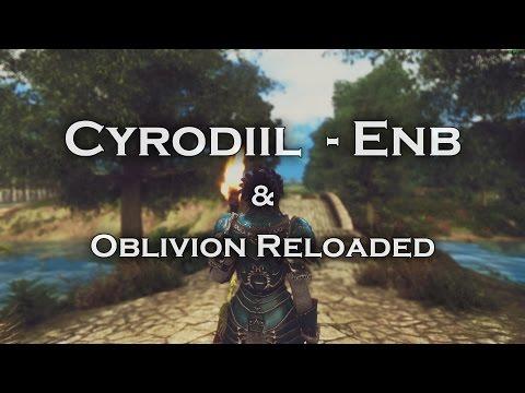 TESIV Oblivion: Cyrodiil ENB & Oblivion Reloaded - Gameplay - YouTube
