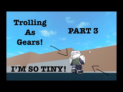 "Trolling ""AS"" Gears! (PART 3) (RHS Glitch)"