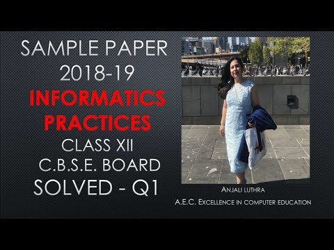 Solved Sample Paper for class xii ip cbse board 2018-19 Paper 1 - Q1