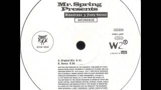 Mr. Spring Presents - Blaxxtraxx 3 (Funky Nassau) (Remix)