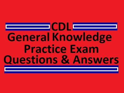 CDL General Knowledge Practice Test #1