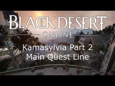 BDO - Kamasylvia Part 2 - Main Quest Line