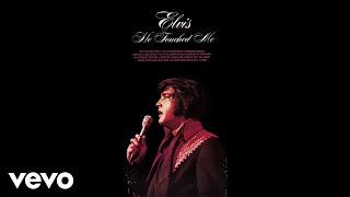 Elvis Presley - He Touched Me (Audio)