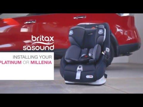 Britax Safe-n-Sound Platinum PRO & Millenia ISOFIX Forward Facing Installation Video