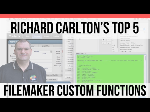 Richard Carlton's Top Five Custom Functions | FileMaker Pro 15 Videos | FileMaker 15 Training.
