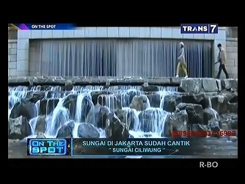 On The Spot - Sungai di Jakarta Sudah Cantik