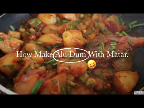 Easy Vegetarian Curry Recipes (Alu Dum With Matar)