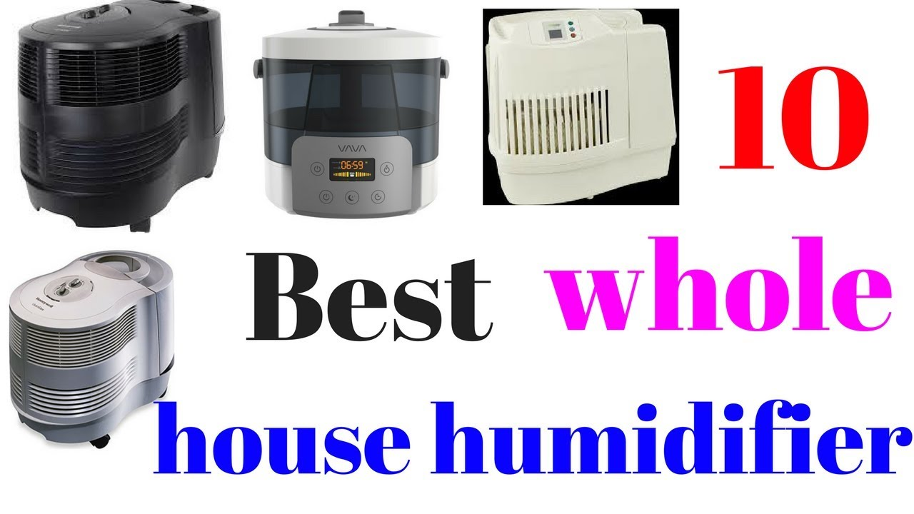 Awesome 10 Best Whole House Humidifier