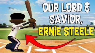 OUR LORD & SAVIOR, ERNIE STEELE?! | BACKYARD BASEBALL (FUNNY MOMENTS)