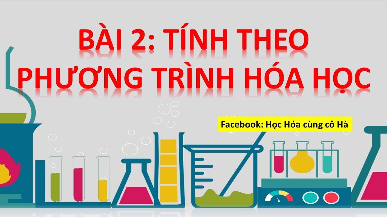 [3/2] Tính theo phương trình hóa học