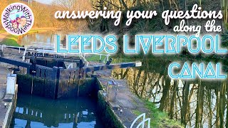 Walking Along the Leeds Liverpool Canal Answering Questions About Our Channel!