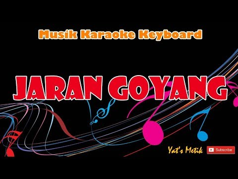 Jaran Goyang Karaoke No Vocal