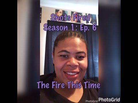 Download (REVIEW) Shots Fired   Season 1: Ep. 6   The Fire This Time (RECAP)