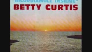 Betty Curtis- Amore baciami