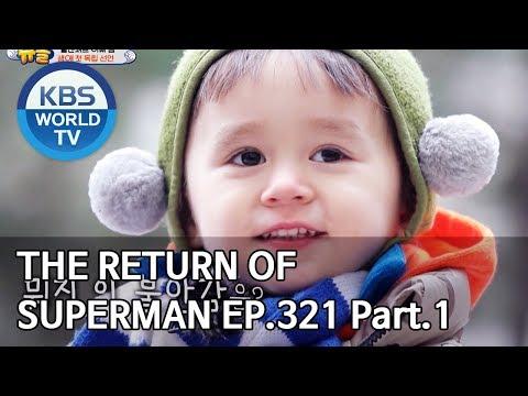 The Return Of Superman | 슈퍼맨이 돌아왔다 - Ep.321 Part. 1 [ENG/IND/2020.03.22]