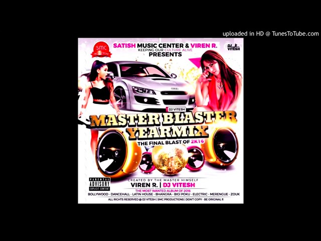 Master blaster yearmix by dj vitesh