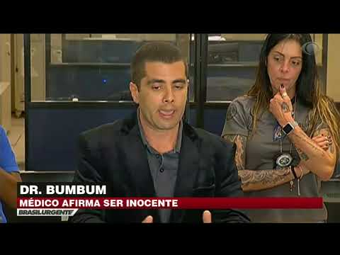 Doutor Bumbum afirma ser inocente