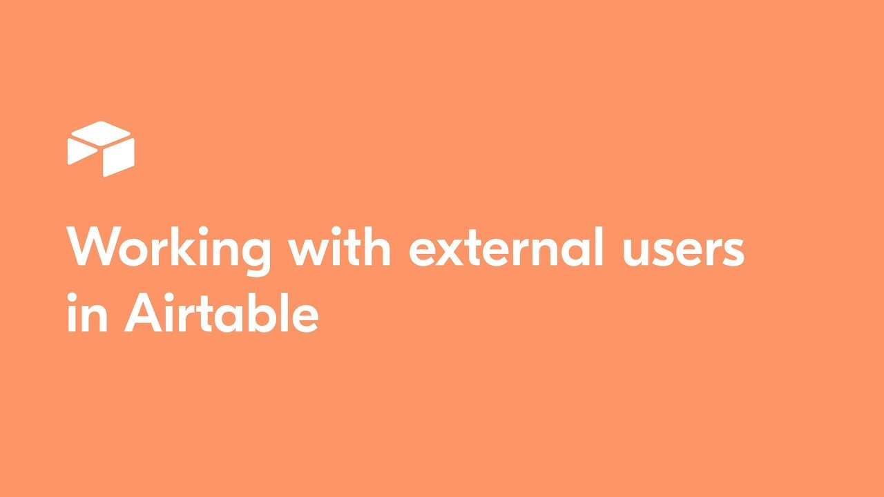 Working with external users in Airtable
