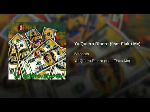Yo Quiero Dinero feat  Flako Mc