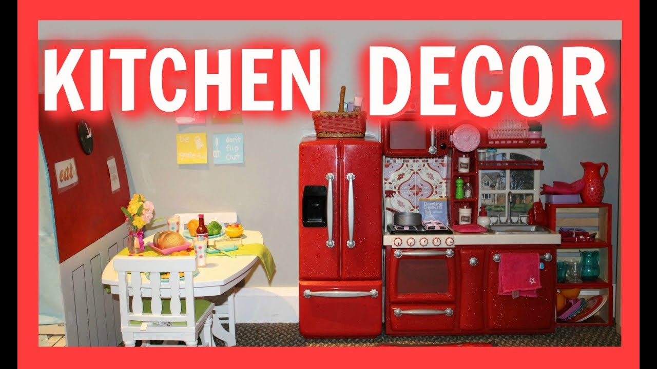 DIY KITCHEN DECOR! | American Girl Doll Kitchen Room Decor   YouTube