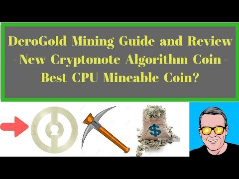 DeroGold Mining Guide And Review - New Cryptonote Algorithm Coin - Best CPU Mineable Coin