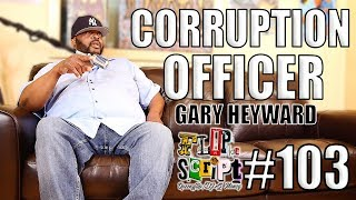 """F.D.S #103 - """"CORRUPTION OFFICER"""" HUSTLING ON RIKERS ISLAND, SNITCHING  & GETTING INMATES HANDLED"""