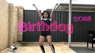 Somi - Birthday Dance Cover
