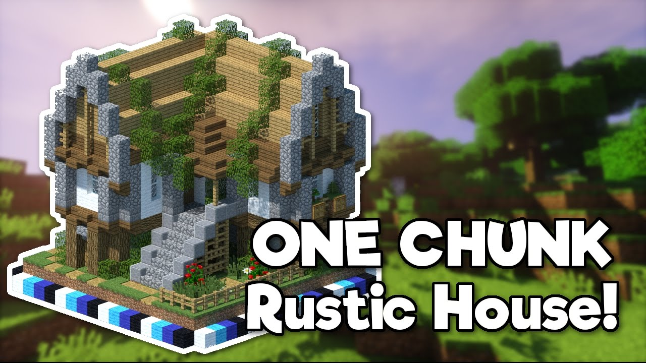 Minecraft Rustic House In ONE CHUNK Tutorial YouTube