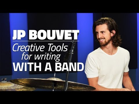 JP Bouvet: Tools For Creative Writing With A Band (FULL DRUM LESSON) - Drumeo