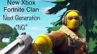"Fortnite Xbox Clan| ""Next Generation""