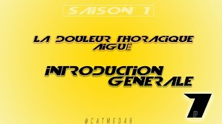 Ep 1 - La douleur thoracique aiguë - Introduction