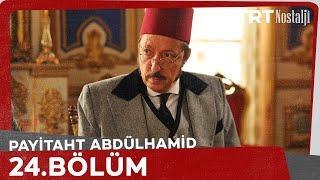 Payitaht Abdülhamid 24. Bölüm