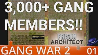 Prison Architect Gang War 2 - Part 1 - Over 3000 Prisoners in a Huge Facility - Gameplay