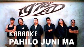 Pahilo Juni Ma - Karaoke - Creative Brothers