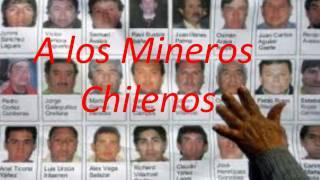 """Animo !! Mineros Chilenos """" La Cancion de los Mineros  Asturianos """" Nuberu """""""