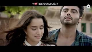 Phir Bhi Tumko Chaahunga  Half Girlfriend  Arjun KShraddha K  Arijit Singh Shashaa T  Mithoon