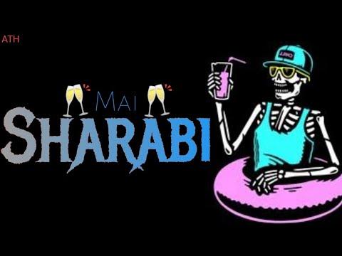 Download 🥃Main Sharabi  Attitude status  Sharabi Shayri  status  Sharabi Attitude status  Tarun Singh  ATH