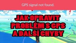 #8 IKAWOLF - POKEMON GO - JAK OPRAVIT GPS A DROBNÉ CHYBY (cz/sk)