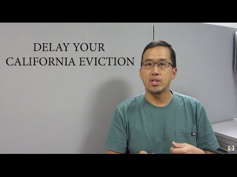 Delay A California Residential Eviction - The Law Offices Of Andy I. Chen