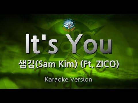 Free Download [짱가라오케/원키/노래방] 샘김(sam Kim)-it's You (ft. Zico) [zzang Karaoke] Mp3 dan Mp4