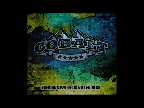 Cobalt - Treading Water Is Not Enough (Full Album 2019)