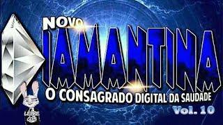 🔷 CD Diamantina - O consagrado digital da Saudade Vol. 10 🎶
